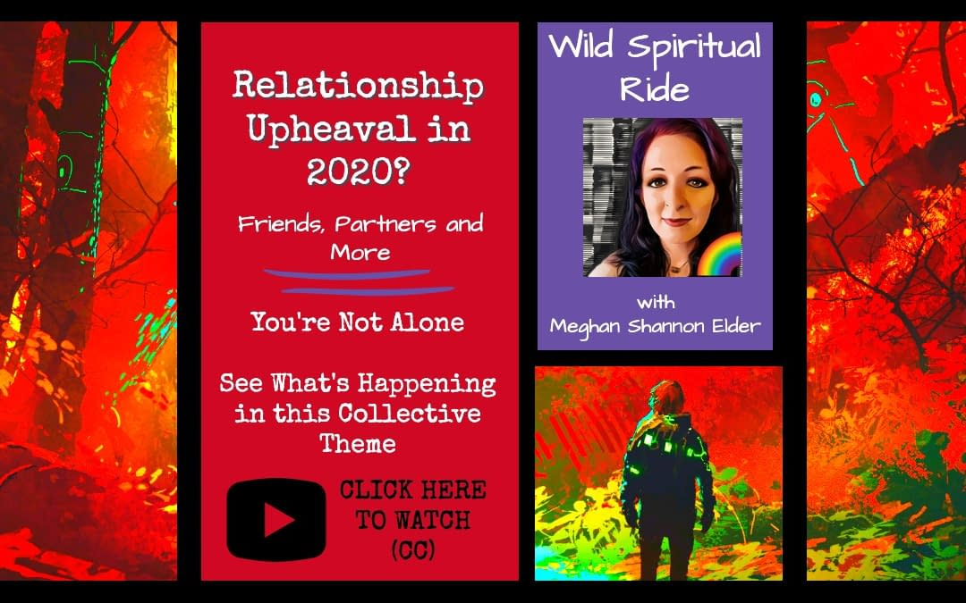 Relationship Upheaval in 2020? Friends, Partners and More (VLOG)
